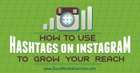 grow instagram reach with hashtags