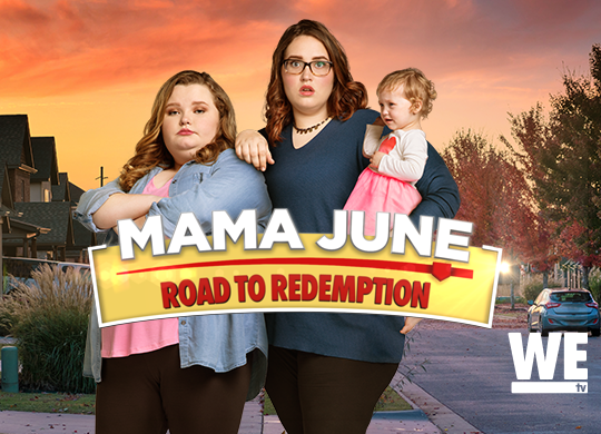 WEtv: Mama June: Road to redemption [Returning Series]